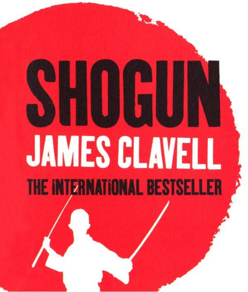 Shogun by James Clavell, Recommended Book to Read