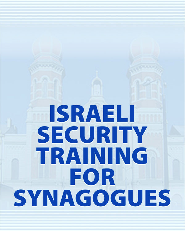 Israeli Security Training For Synagogues