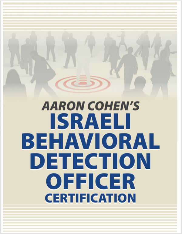 ONLINE ISRAELI BEHAVIORAL DETECTION OFFICER CERTIFICATION COURSE