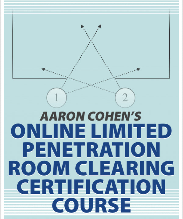 AARON COHEN ONLINE LIMITED PENETRATION ROOM CLEARING COURSE