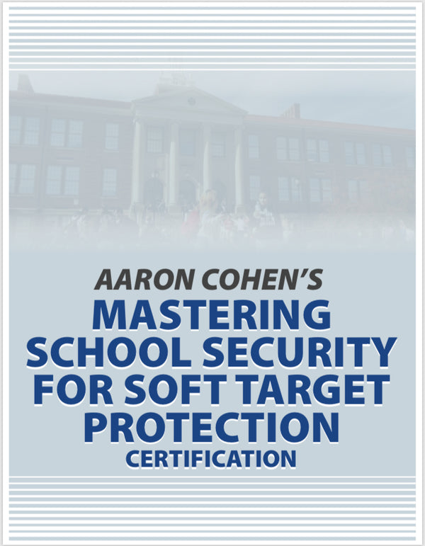 SCHOOL SECURITY TRAINING CERTIFICATION