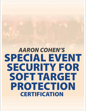 SPECIAL EVENT SECURITY CERTIFICATION COURSE