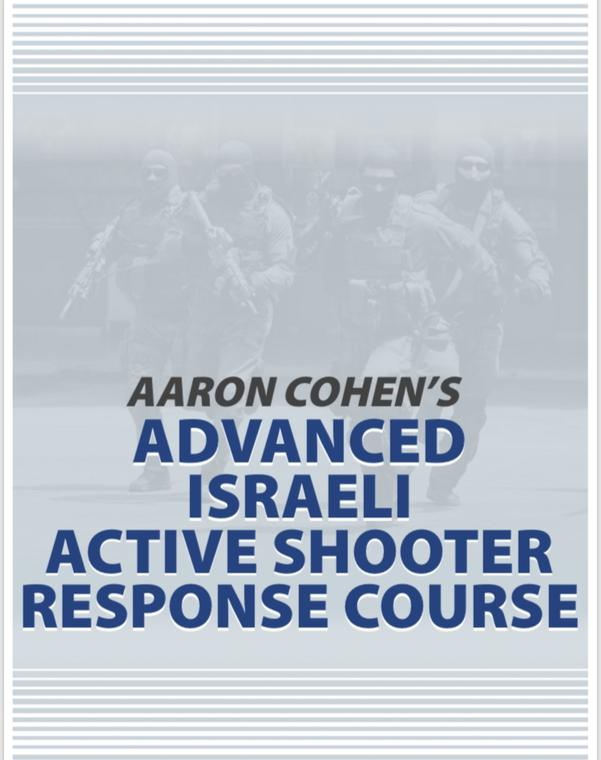 ONLINE ISRAELI ACTIVE SHOOTER TACTICAL RESPONSE CERTIFICATION COURSE