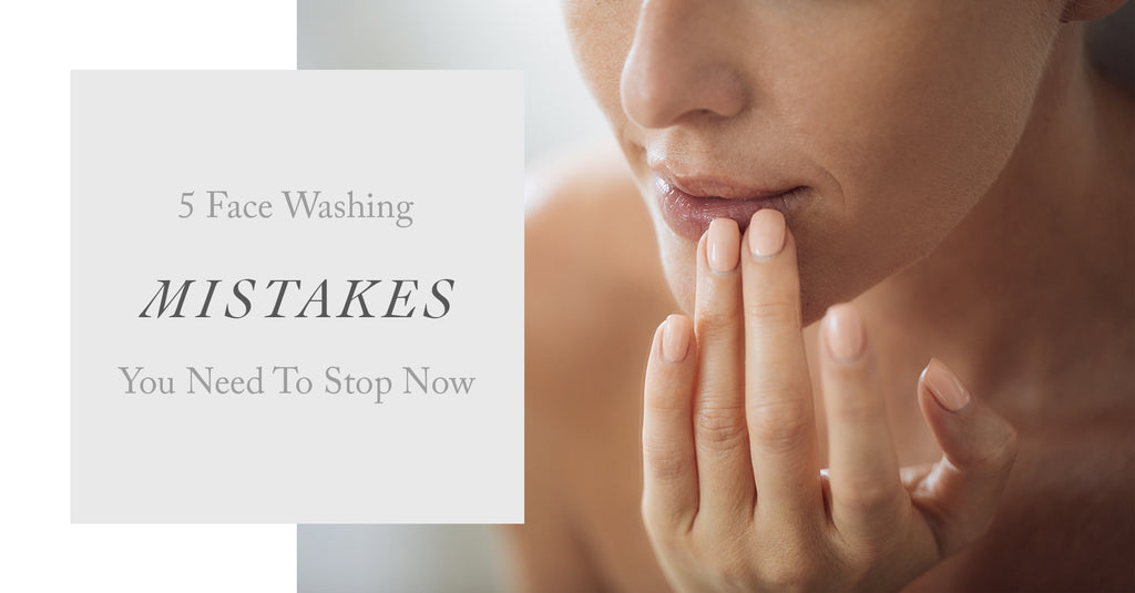 5 Face Washing Mistakes You Need To Stop Now