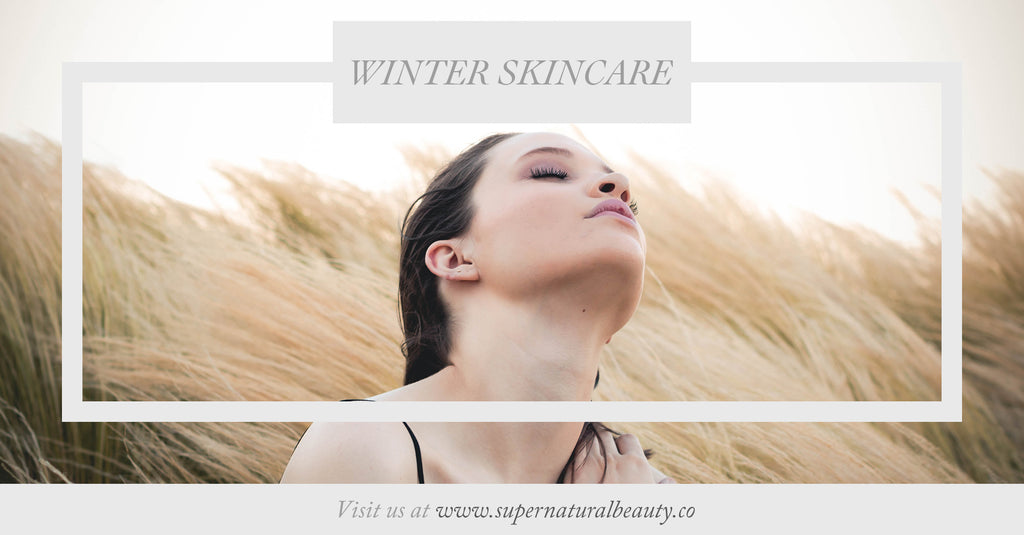 Winter skincare Supernatural Beauty