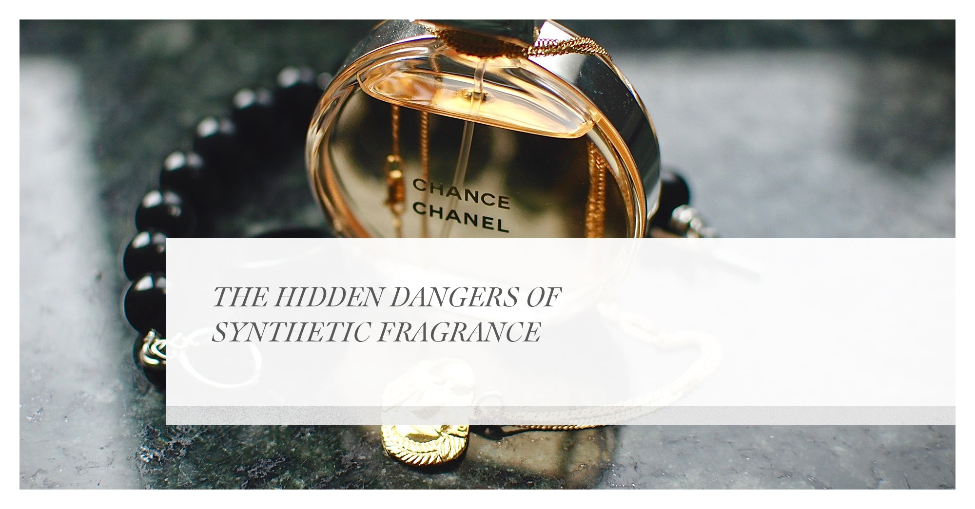 The hidden dangers of synthetic fragrance