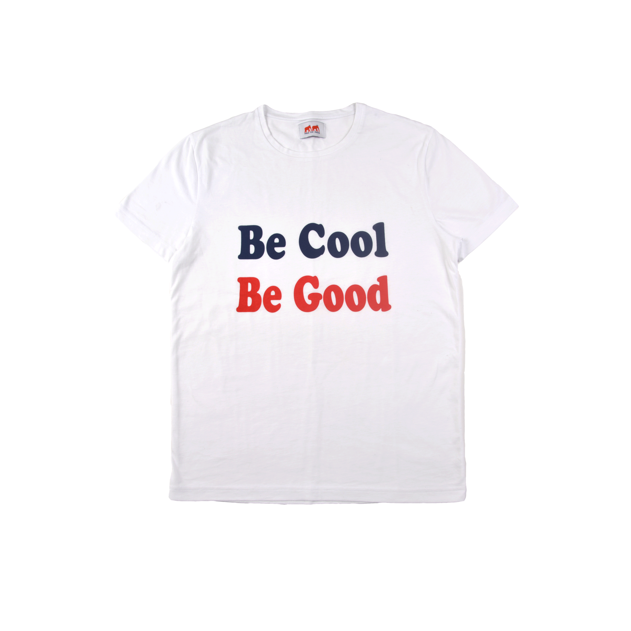T Shirt Be Cool Be Good - WHITE COTTON T SHIRT