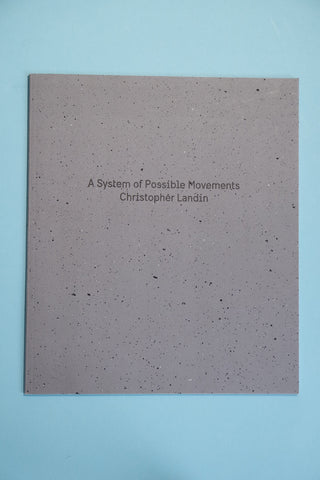A System of Possible Movements