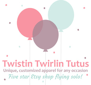 Twistin Twirlin Tutus