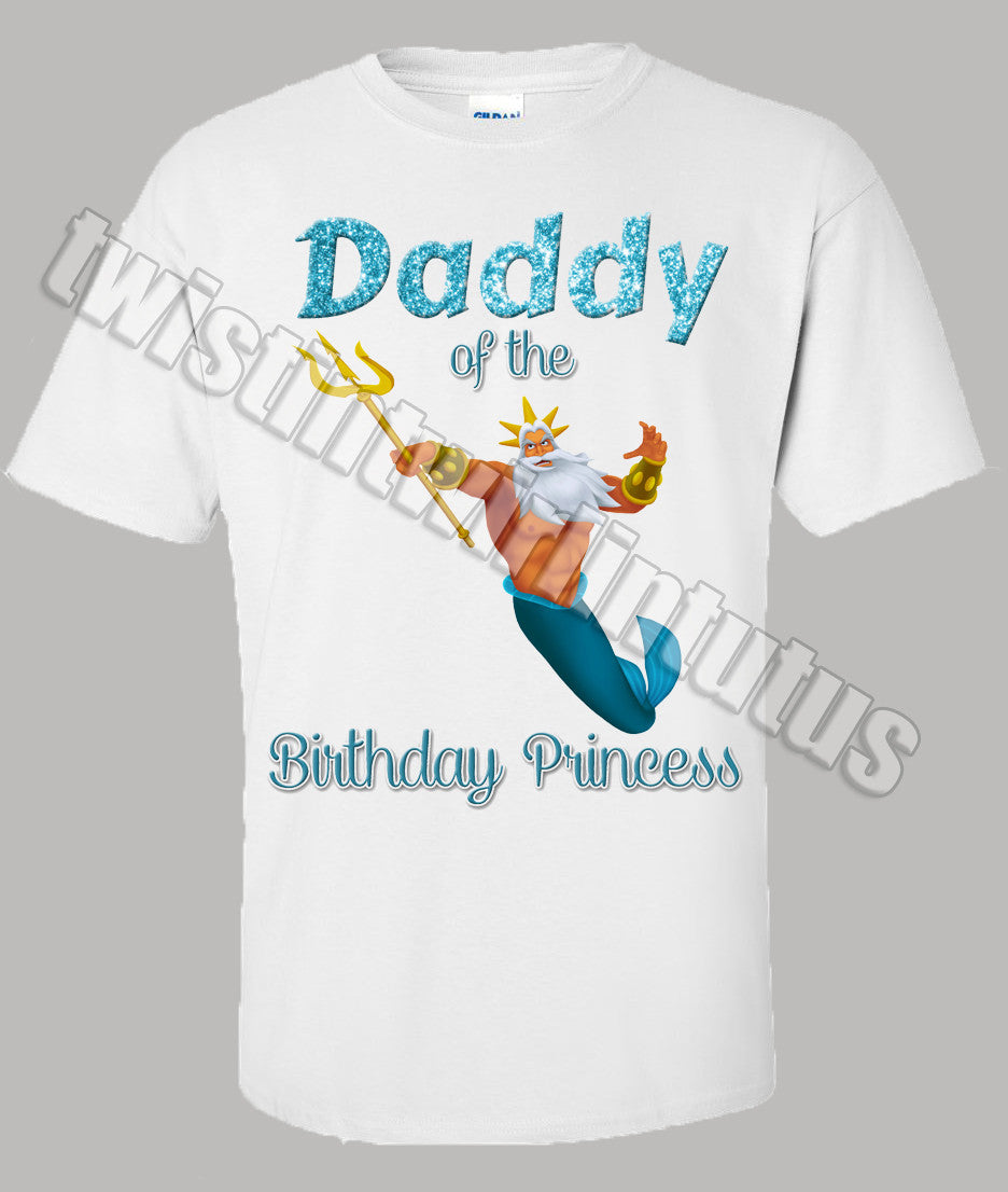 Little Mermaid Dad Birthday Shirt King Triton