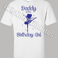 Ballet Birthday Shirt Dad