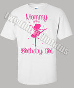 Ballet Mom Birthday Shirt