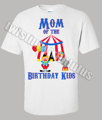 Circus Mom Birthday Shirt
