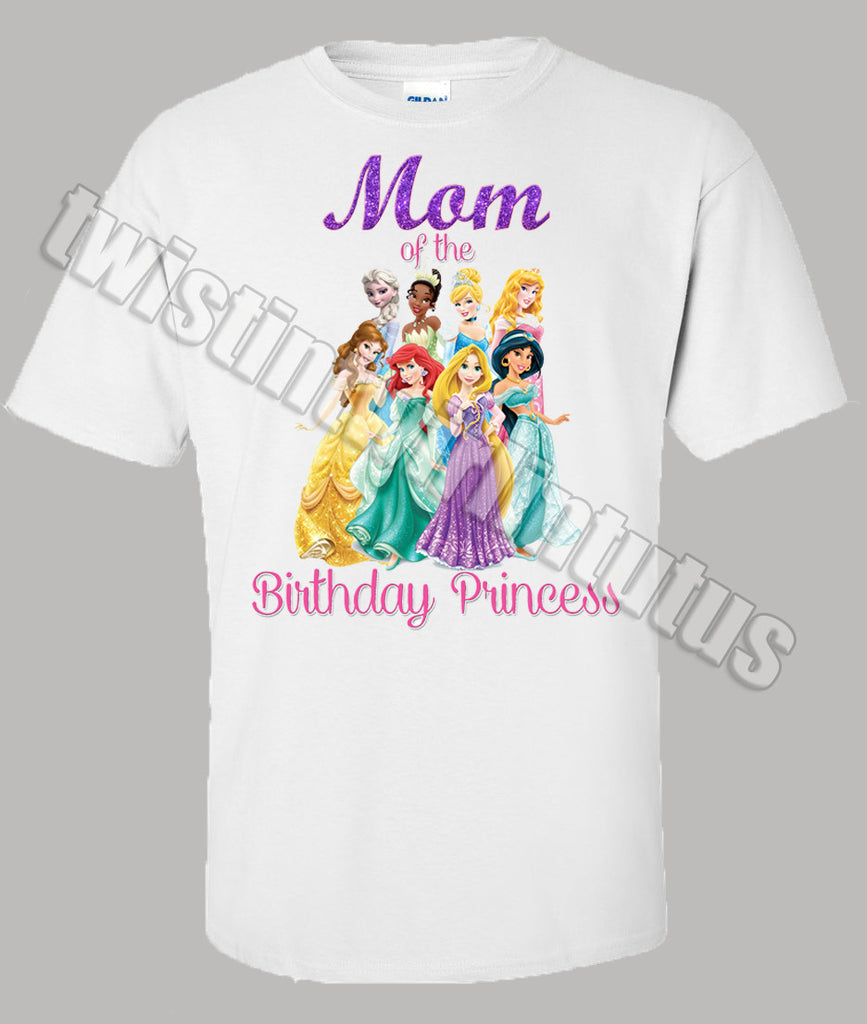 Adult Disney Princesses Mom Birthday Shirt