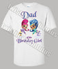 Shimmer and shine dad shirt
