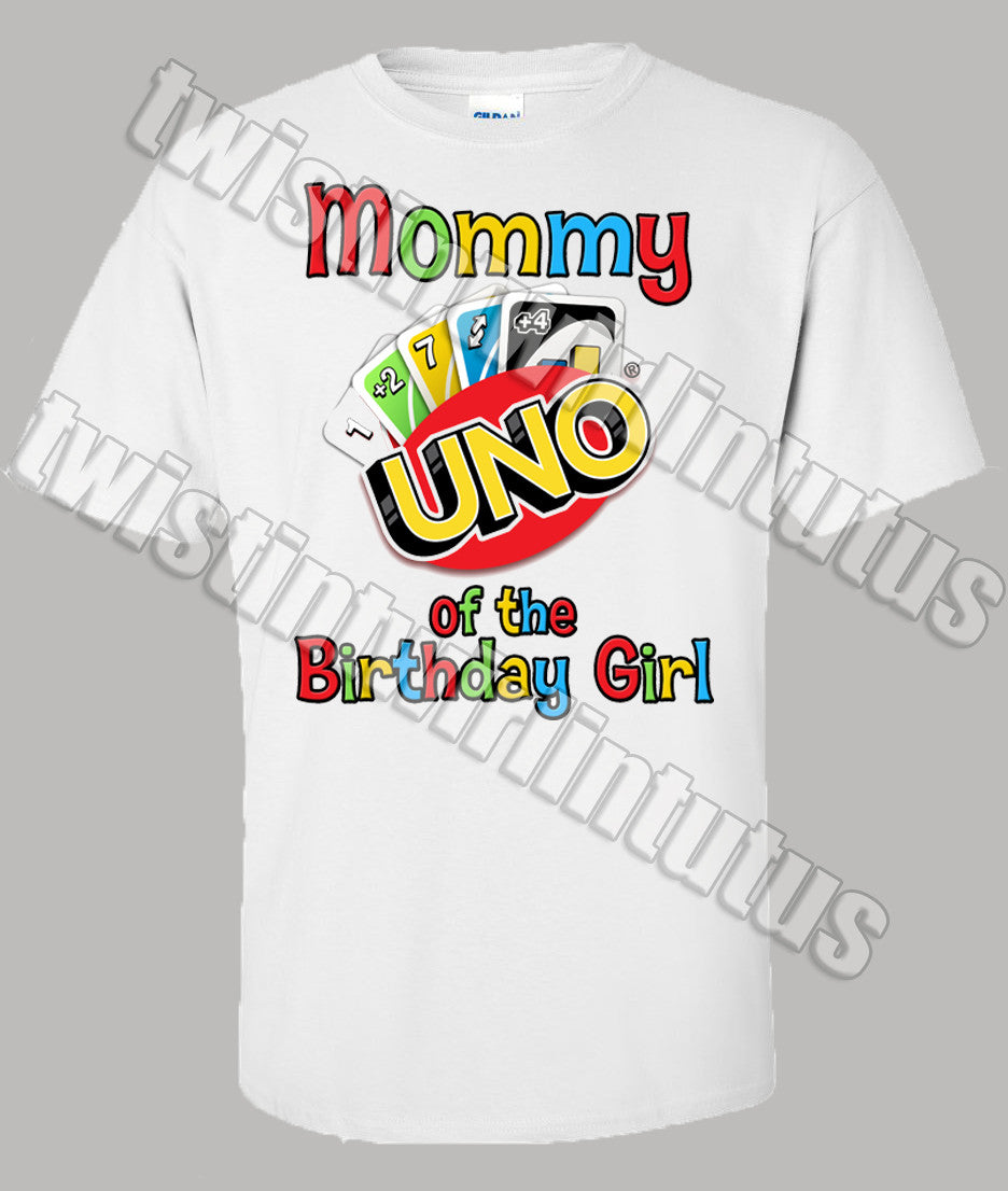 Uno Mommy Birthday Shirt