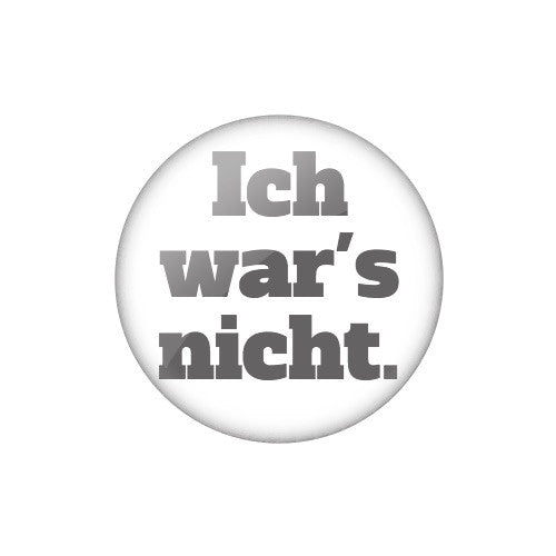"Smalltalk Button ""Ich war's nicht."""
