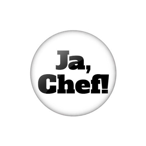 "Smalltalk Button ""Ja, Chef!"""