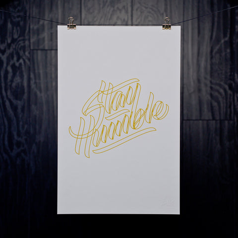 Discovery / Stay Humble Print