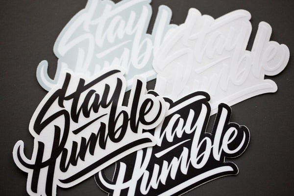 Stay Humble Sticker - Monochrome Pack