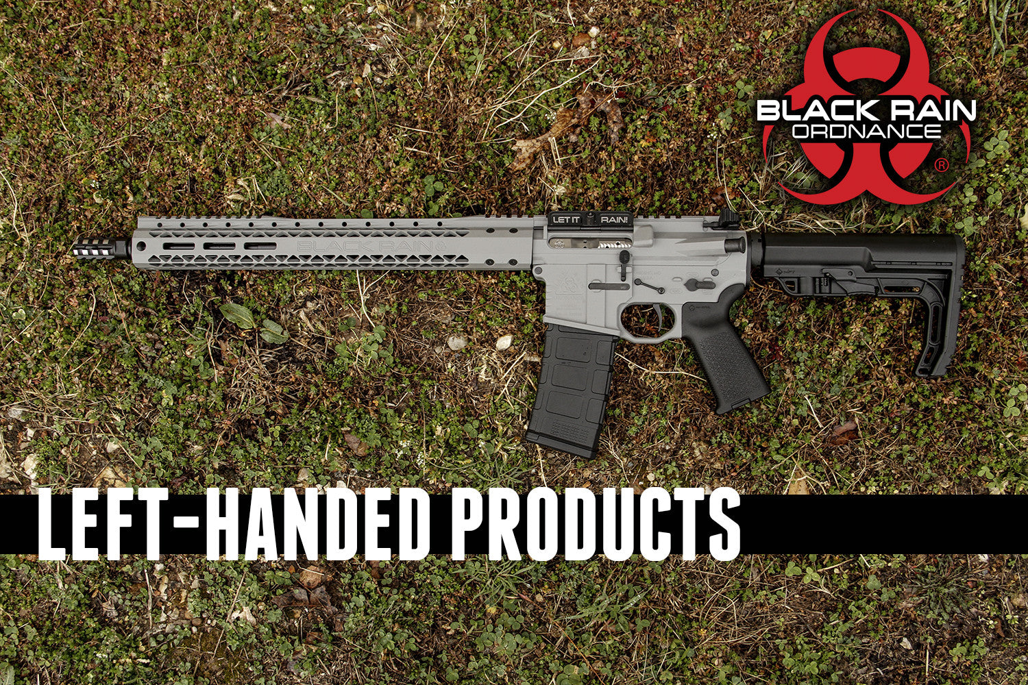 BLACK RAIN ORDNANCE INTRODUCES LEFT HANDED PRODUCTS!