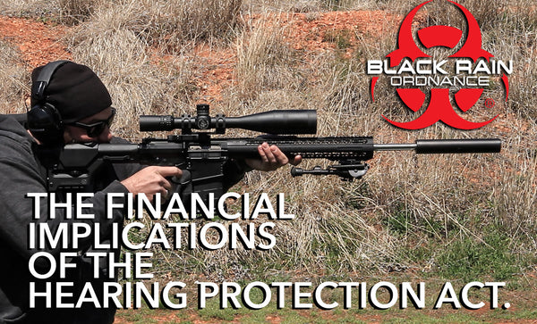 FINANCIAL IMPLICATIONS OF THE HEARING PROTECTION ACT.