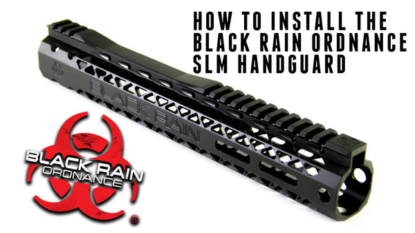 How to Install the Black Rain Ordnance SLM Handguard.