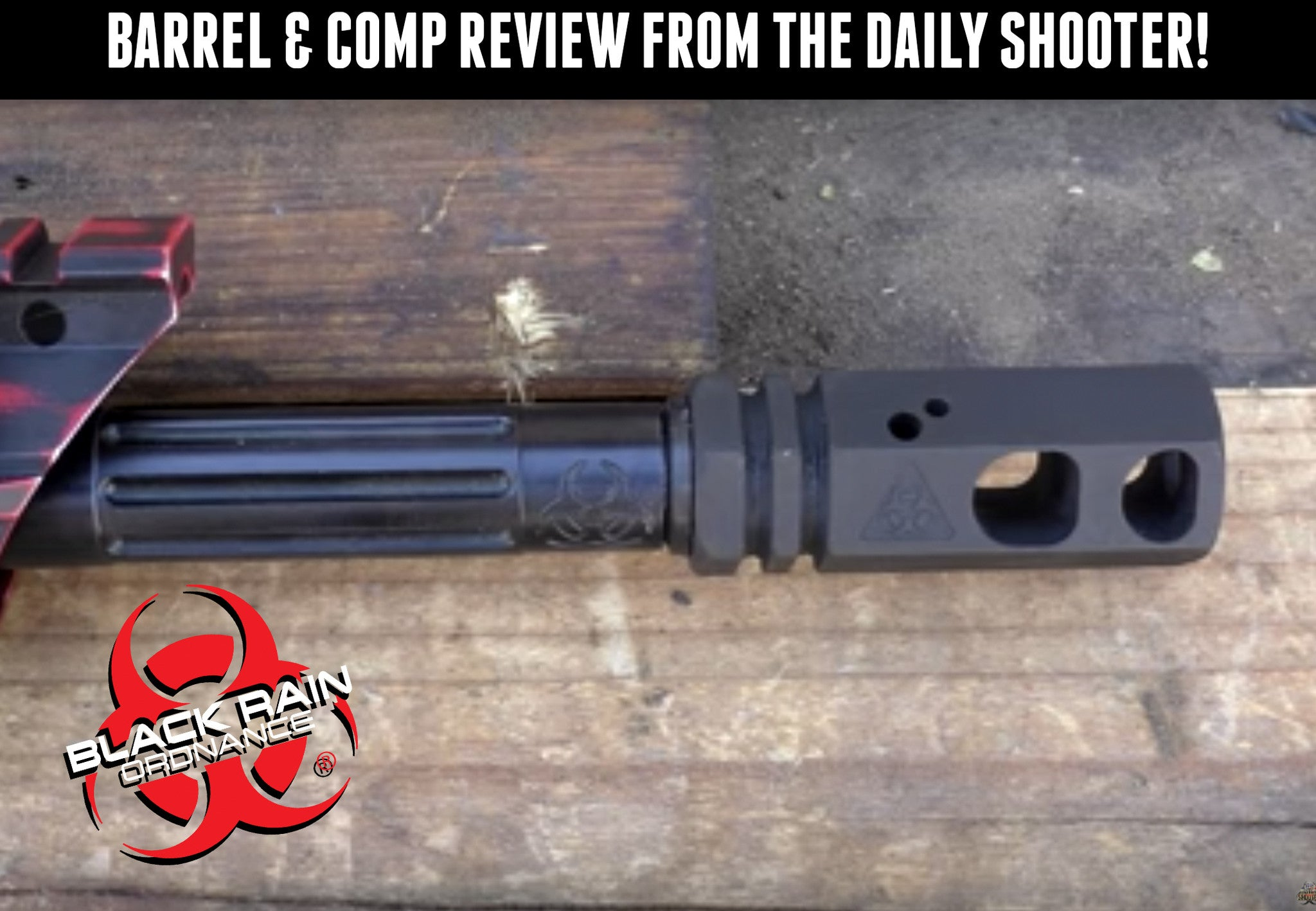 BLACK RAIN ORDNANCE BARREL & COMP REVIEW FROM THE DAILY SHOOTER.