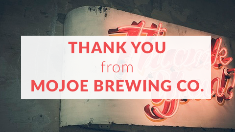Thank You from MoJoe Brewing Co. -- Goal Reached!
