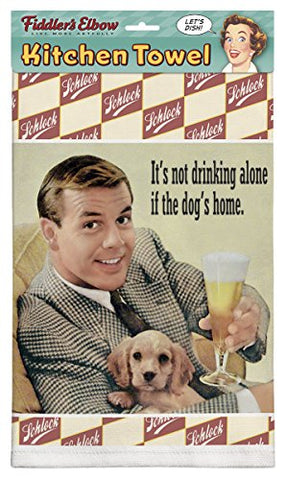"""It's Not Drinking Alone If The Dog's Home"" Cotton Dish Towel"