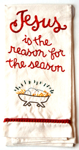 Jesus is the Reason for the Season Embroidered Kitchen Dish Towel