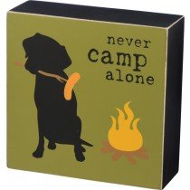 Primitives by Kathy Box Sign - Never Camp Alone