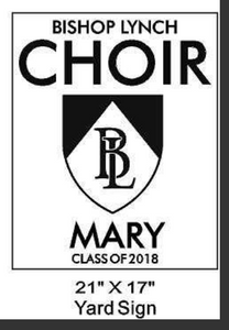 Choir - Yard Sign