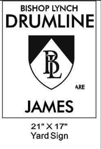 Drumline - Yard Sign