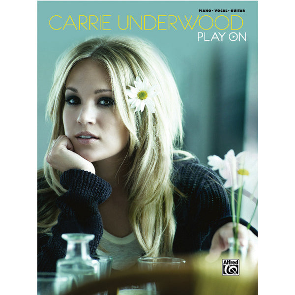Carrie Underwood - Play On Songbook