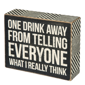 One Drink Box Sign