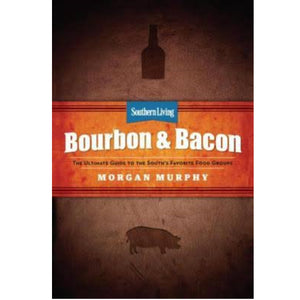 Southern Living:  Bourbon & Bacon
