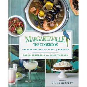 Margaritaville - The Cookbook