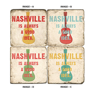 Nashville Is Always A Good Idea Coasters