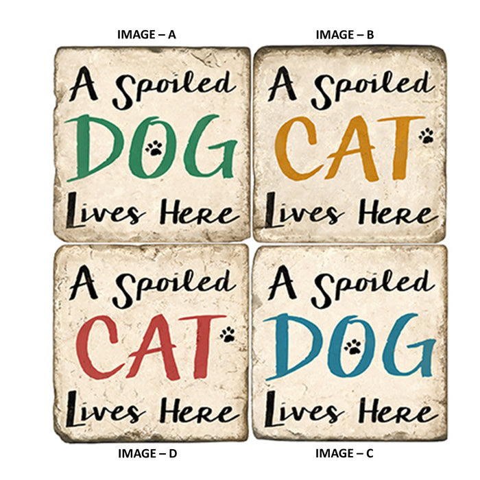 Spoiled Dog - Spoiled Cat Coasters