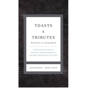 Toasts & Tributes