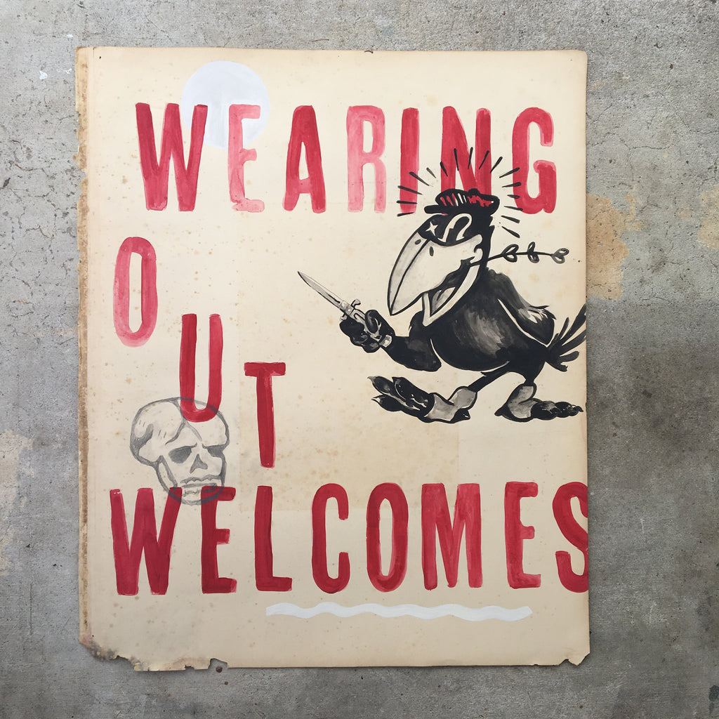 Wearing Out Welcomes