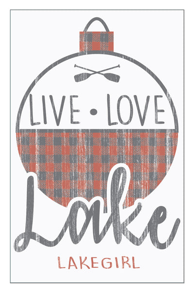 Live Love Lake Plaid Sign