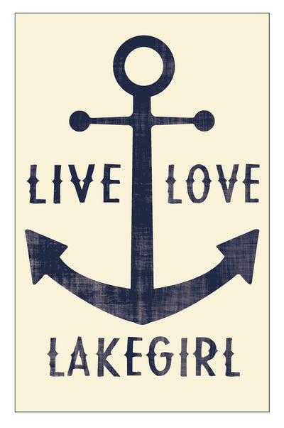 Live Love Lakegirl Sign