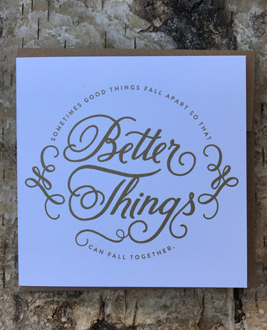 Better Things Greeting Card By Breathless Paper