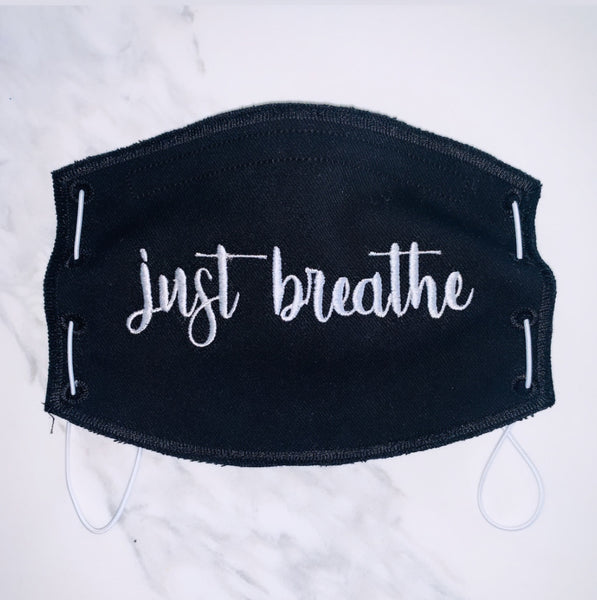 Adult Face Mask- Just Breathe- Black