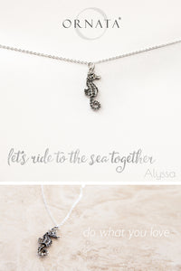 """Let's Ride to the Sea Together"" Seahorse Silver Plated Necklace"