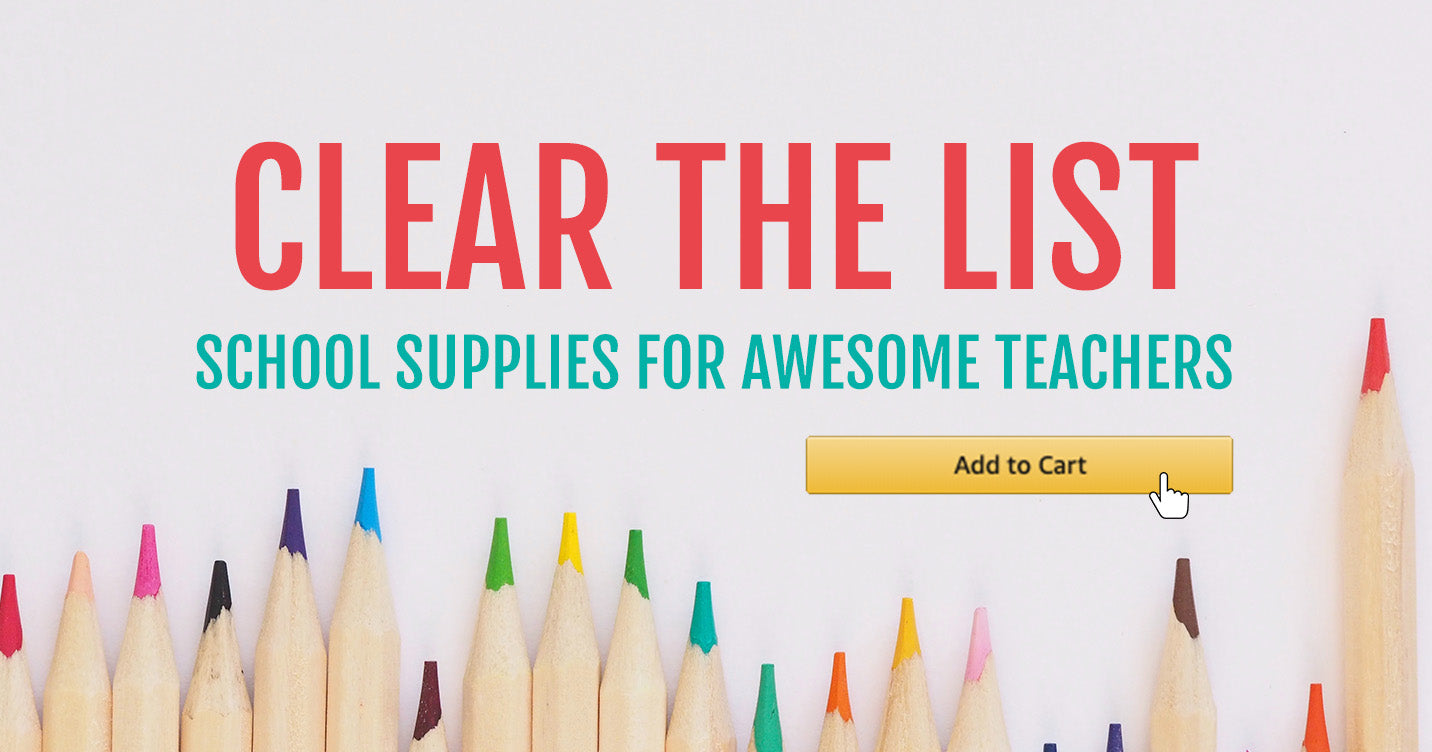 Clear The List (Supplies for Classrooms)
