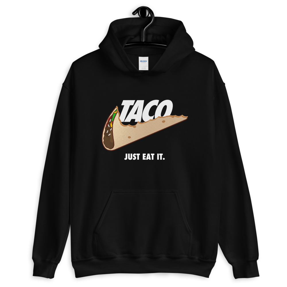 TACO. Just Eat It. Pullover Hoodie - Taco Gear