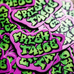 Fresh Tacos Sticker